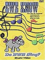 Ewe Know - Do Ewe Sing?