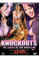 Knockout: The Ladies of TNA Wrestling - Vol. 1