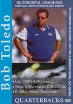Successful Coaching Football Instructional Series: Bob Toledo - Quarterbacks