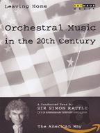 Leaving Home: Orchestral Music in the 20th Century - The American Way