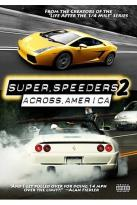 Super Speeders 2 - Across America