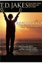 T.D. Jakes - Reposition Yourself: Living Life Without Limits