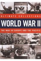 Ultimate Collections: War World II - The War in Europe and the Pacific
