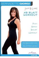 Bernadette Giorgi: Just B Live! - Ab Blast Workout Plus Bonus Ballet Workout