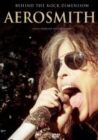 Aerosmith: Behind the Rock Dimension