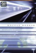 Mocean Worker: Detonator/ Diagnosis