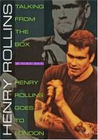 Henry Rollins: Talking from the Box/Henry Rollins Goes to London