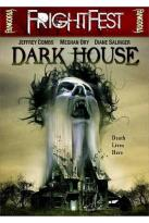 Fangoria FrightFest: Dark House