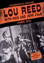 Lou Reed with Nico and John Cale: Paris 1972