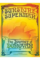 Donovan - Sunshine Superman: The Journey Of Donovan