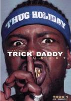 Slip N Slide Presents: Trick Daddy Uncut