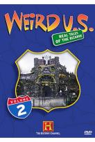 Weird U.S.: Real Tales of the Bizarre Vol. 2 - Weird Worship and Weirdsville