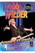 Webb Wilder - Tough it Out!