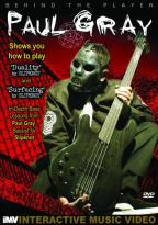 Behind the Player - Paul Gray