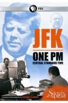 Secrets of the Dead: JFK - One PM Central Standard Time