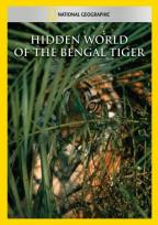 National Geographic Video - Hidden World of the Bengal Tiger