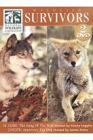 Wildlife Survivors - El Lobo: The Song Of The Wolf/Coyote: America's Top Dog