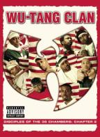 Wu-Tang Clan - Disciples Of The 36 Chambers