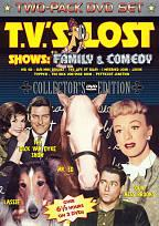T.V.'s Lost Shows: Family & Comedy