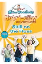 Slim Goodbody Nutri-City Adventures: Program 05 - Skill On The Floss