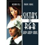 Sista's of R&B: Hip Hop Soul - Keshia Cole & Mary J. Blige