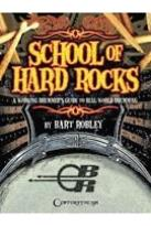 Bart Robley: School of Hard Rocks