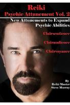 Reiki - Psychic Attunement Vol. 2