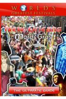 World's Greatest Festivals: The Ultimate Guide - New Orleans - Mardi Gras