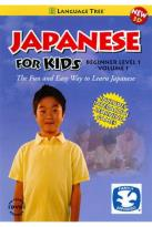 Japanese for Kids: Beginner Level, Vol. 1