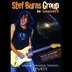 Stef Burns Group: In Concert - World, Universe, Infinity... Live!!!