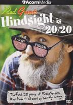 Red Green - Hindsight is 20/20