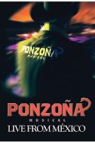 Ponzona Musical - Live from Mexico