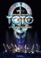 Toto: 35th Anniversary Tour - Live in Poland