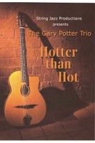 Gary Potter Trio - Hotter Than Hot