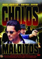 Cholos Malditos