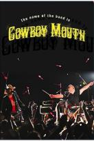 Cowboy Mouth - The Name Of The Band Is Cowboy Mouth