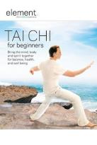 Element - The Mind & Body Experience - Tai Chi for Beginners