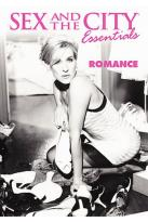 Sex And The City Essentials: The Best Of Romance