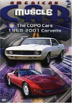 American Muscle Car - The Copo Cars 1968-2001 Corvette