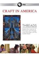 Craft in America: Threads