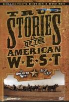 True Stories of The American West - American West/Billy The Kid