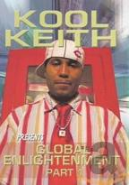 Kool Keith - Global Enlightenment: Part 1
