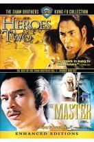Shaw Brothers Kung-Fu Collection - Heroes Two/The Master
