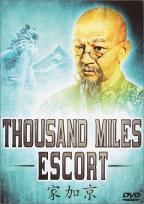 Thousand Mile Escort
