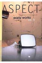 Aspect - Chronicle Of New Media Vol. VIII: Early Works