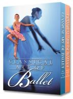 Classical Art of Ballet - Collection