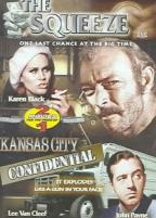 Squeeze/Kansas City Confidential