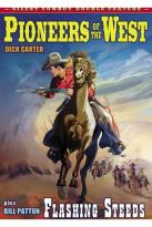 Silent Cowboy Double Feature: Pioneers of the West/Flashing Steeds