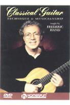 Frederic Hand - Classical Guitar: Technique and Musicianship