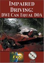 Impaired Driving: DWI Can Equal DOA